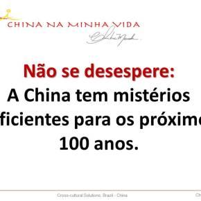 Descubra a China, mesmo noBrasil…