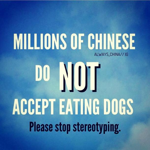 Milhões (mas milhões mesmo) de chineses não aceitam comer cachorros! POR FAVOR PAREM COM OS ESTERIÓTIPOS!